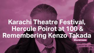 Karachi Theatre Festival | Kenzo Takada | Hercule Poirot at 100