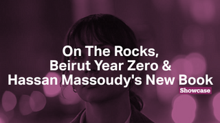 Hassan Massoudy's New Book | Beirut Year Zero | On The Rocks