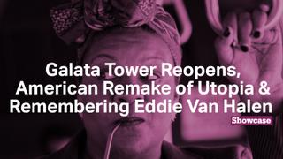 American Remake of 'Utopia' | Remembering Eddie Van Halen | Galata Tower Reopens