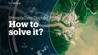 ETHIOPIA DAM DISPUTE: How to solve it?
