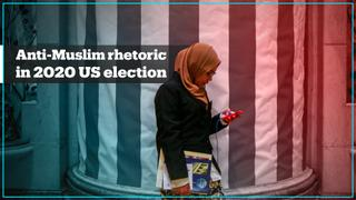 Anti-Muslim rhetoric in the 2020 US presidential election