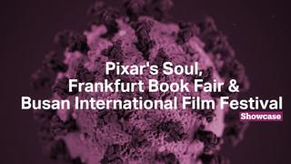 Pixar's Soul | Frankfurt Book Fair | Busan International Film Festival