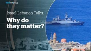 ISRAEL-LEBANON TALKS: Why do they matter?