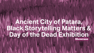 Black Storytelling Matters | Day of the Dead Exhibition | Ancient City of Patara