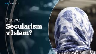 FRANCE: Secularism v Islam?