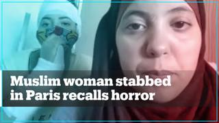 Muslim woman stabbed in Paris recalls horror