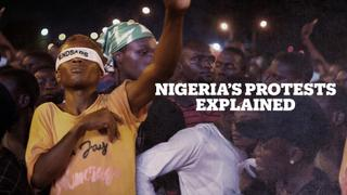 Nigeria's protests explained