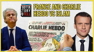 France, Macron, Charlie Hebdo and anti-Muslim hate in Europe | I Gotta Story to Tell  | Episode 15