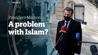 President Macron: A problem with Islam?