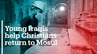 Young Iraqis help Christians return to Mosul