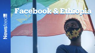 Facebook amplifies Ethiopia's ethnic tensions
