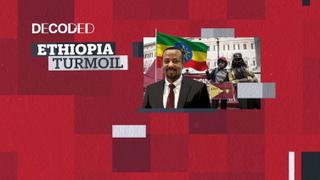 Decoded: Ethiopia Turmoil