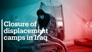 Iraq's closure of displacement camps could leave many homeless
