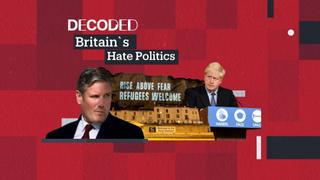 Decoded: Britain's Hate Politics