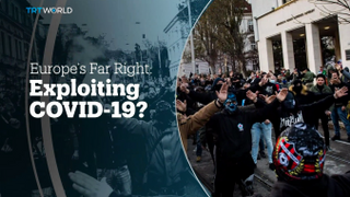 COVID-19: Are the far right exploiting the pandemic?