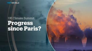 UK CLIMATE SUMMIT: Progress since Paris?