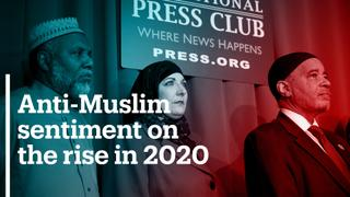 Anti-Muslim sentiment on the rise in 2020