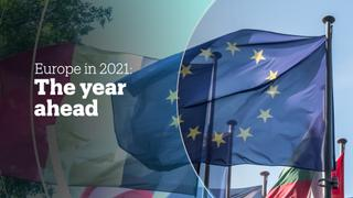 Europe in 2021: The Year Ahead