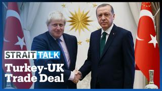 Turkey and the UK Sign Landmark Deal