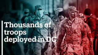 Thousands of National Guard troops deployed in Washington