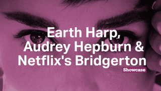 Netflix's Bridgerton | Earth Harp | Audrey Hepburn