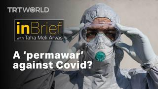 Are we entering a 'permawar' against Covid?