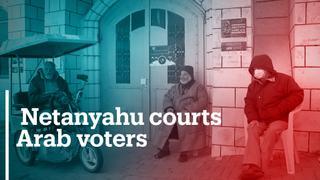 Israeli PM Netanyahu courts Arab voters