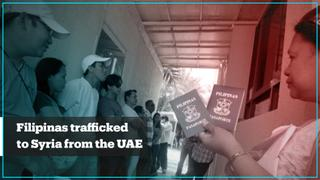 Filipinas are being trafficked to Syria from the UAE – report