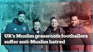 Muslim grassroots footballers in the UK suffer anti-Muslim hatred