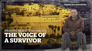 Ibrahimi Mosque Massacre, the Voice of a Survivor