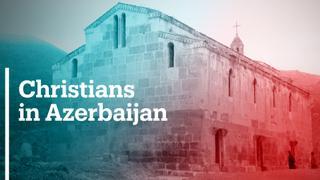 Azerbaijani Christians stake claim to religious sites in Nagorno-Karabakh