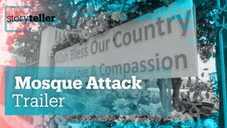 Mosque Attack | Storyteller | Trailer