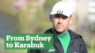Tony Popovic: From Sydney to Karabuk