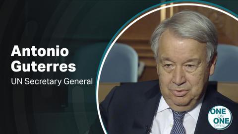 One on One – UN Secretary General Antonio Guterres