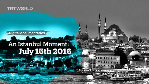 An Istanbul Moment: July 15th, 2016