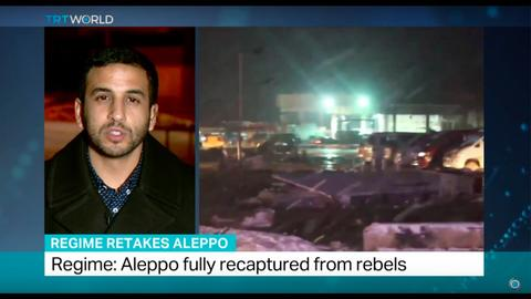 Regime Retakes Aleppo: Syrian state TV says regime controls all of Aleppo